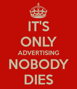 its-only-advertising-nobody-dies